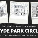 Hyde Park Circle - Park Circle's Newest Subdivision