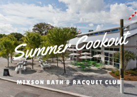 Summer Cookout - Mixson Bath and Racquet Club