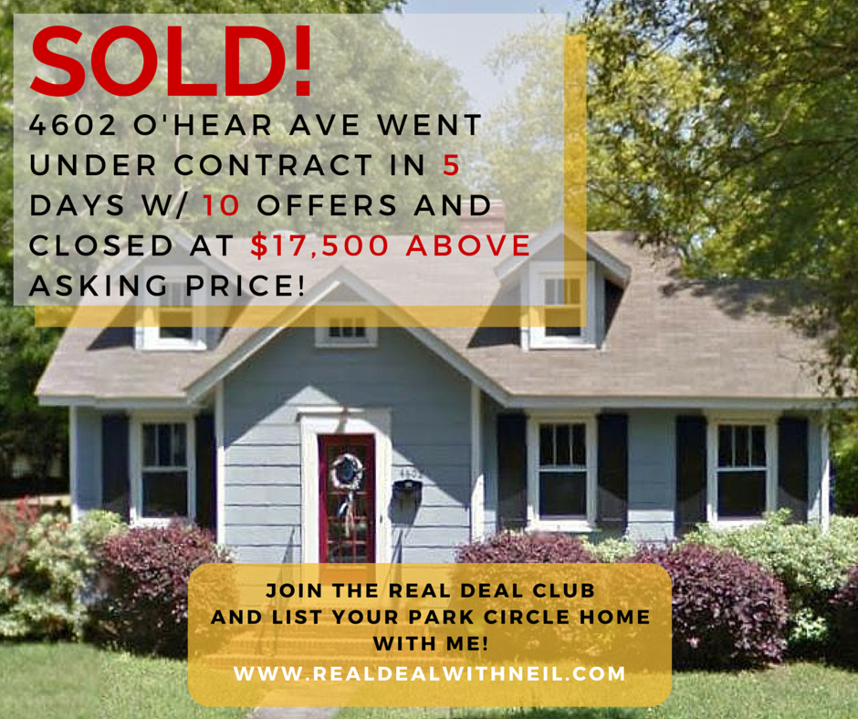 SOLD - 4602 Ohear Avenue - Real Deal with Neil