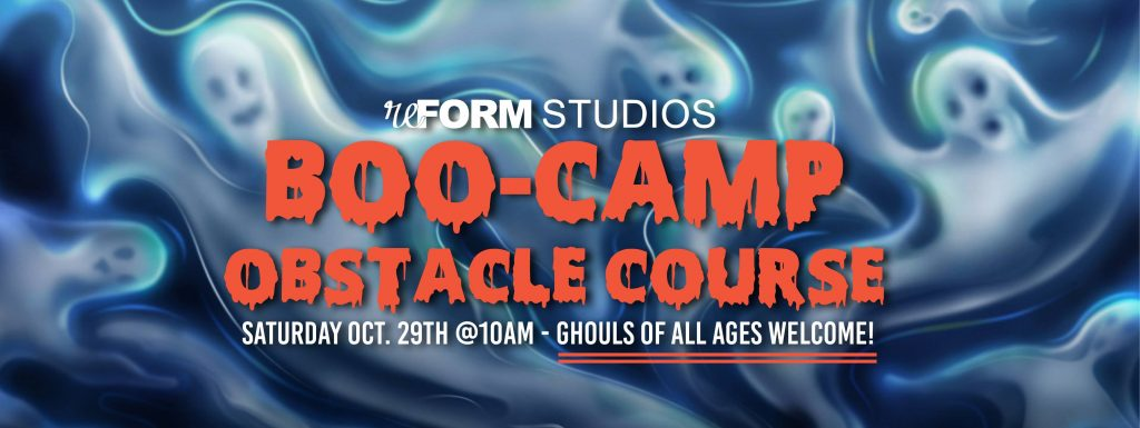 Boo Camp Obstacle Course - Reform Studios