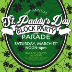 14th Annual St. Paddy's Day Block Party and Parade
