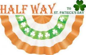 Halfway to St Patricks Day
