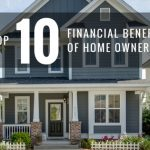 Top 10 Financial Benefits of Home Ownership
