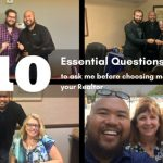 10 Essential Questions to ask me before choosing me as your Realtor