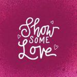 Show Some Love Vol.2