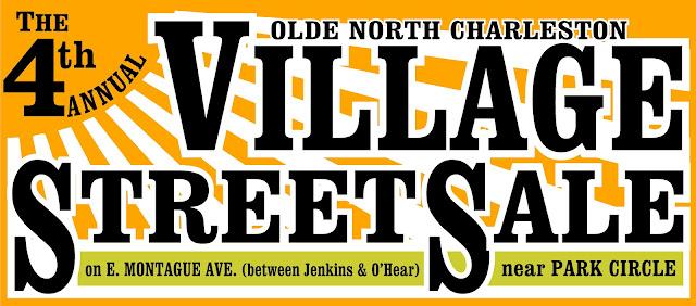 Olde North Charleston Village Street Sale