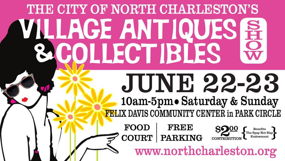 Village Antiques & Collectibles Show - North Charleston - Real Deal with Neil