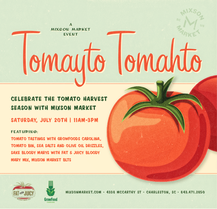Tomayto Tomahto - A Mixson Market Event - Real Deal with Neil