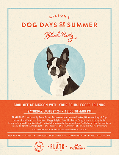 Dog Days of Summer Block Party - Mixson - Real Deal with Neil
