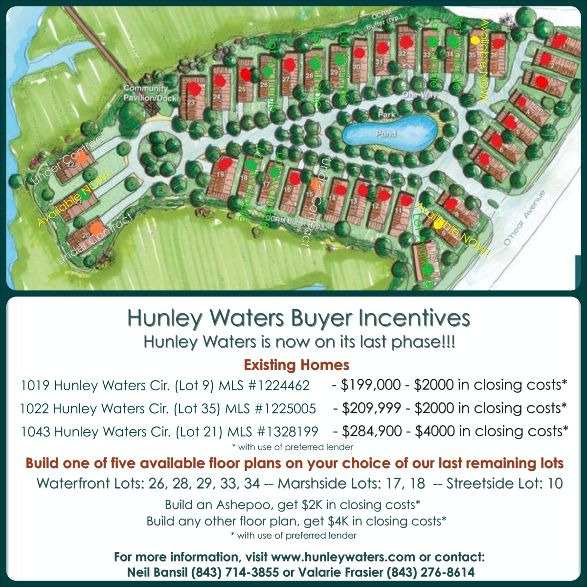 Hunley Waters Last Phase Incentives