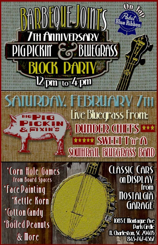 Pig Pickin' and Bluegrass Block Party - Barbeque Joint's 7th Anniversary