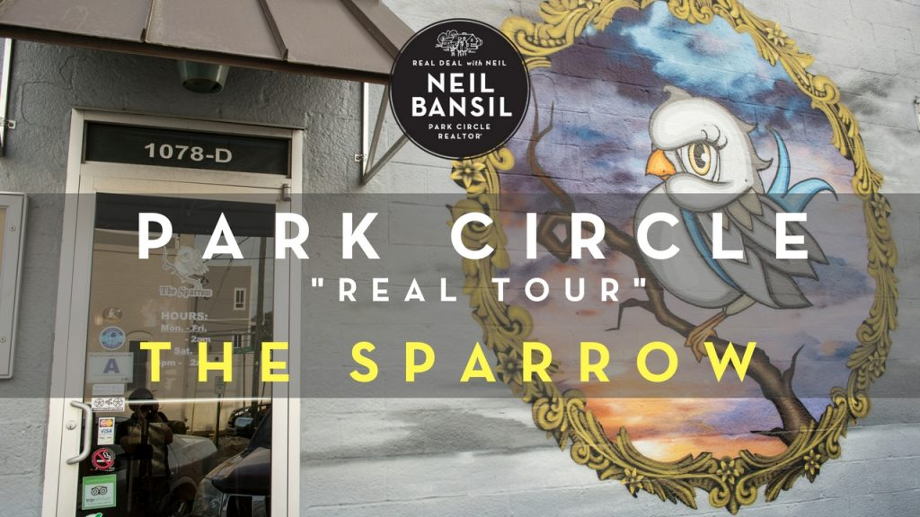 Park Circle Real Tour - The Sparrow - Real Deal with Neil