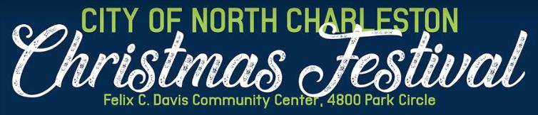 City of North Charleston Christmas Festival 2018