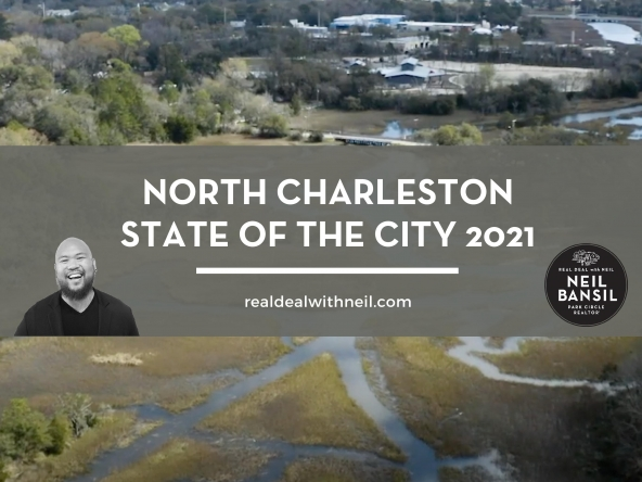 North Charleston State of the City 2021 - Real Deal with Neil