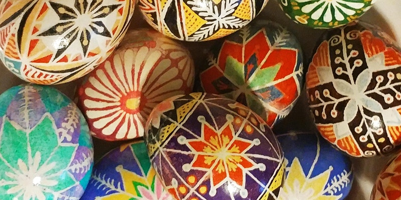 Creative Arts Workshop - Designing Pysanky