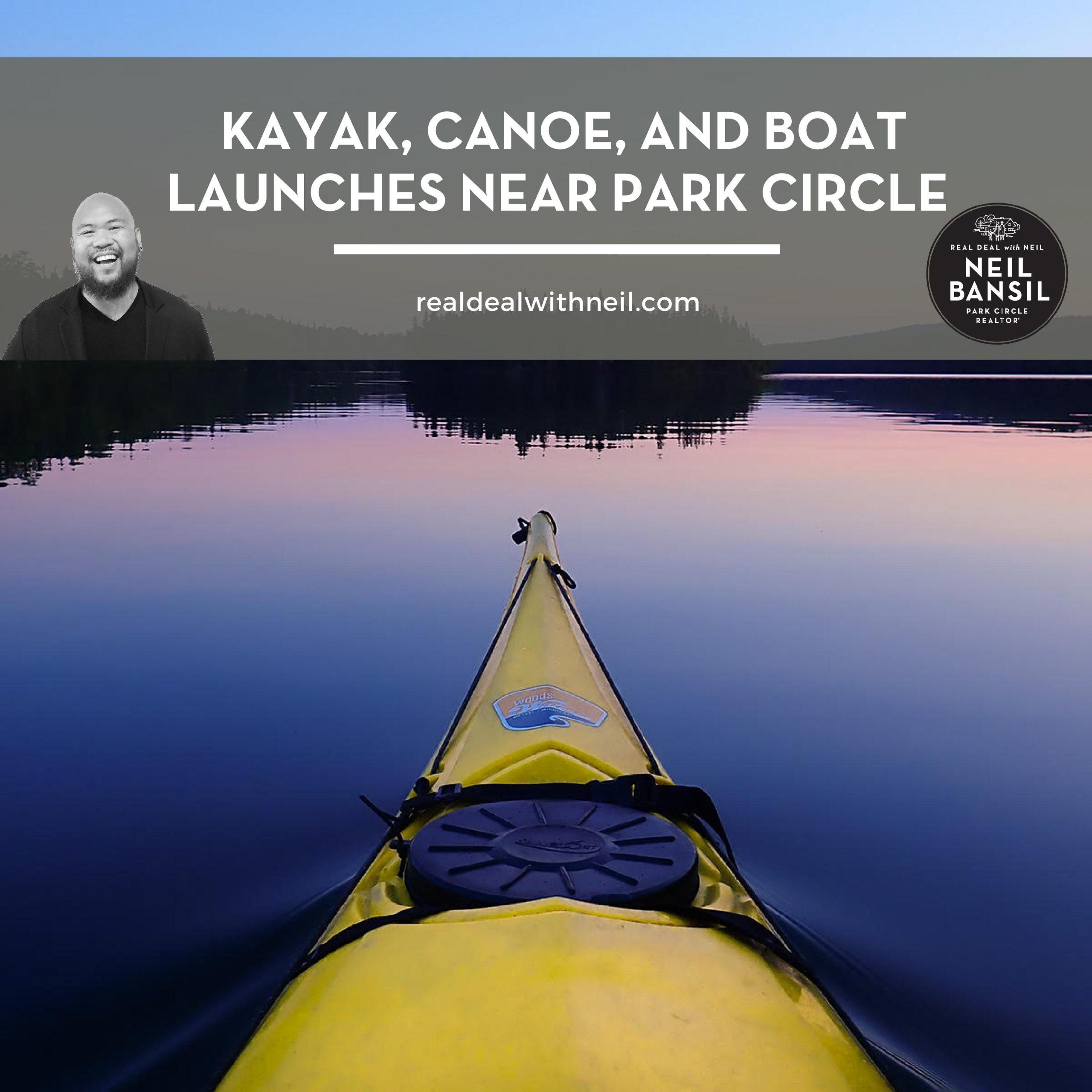 Kayak, Canoe, and Boat Launches near Park Circle