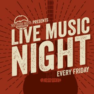 Live Music Night - Southern Roots Smokehouse