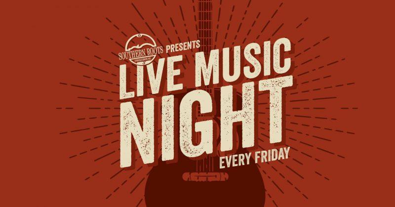 Live Music Night - Southern Roots Smokehouse