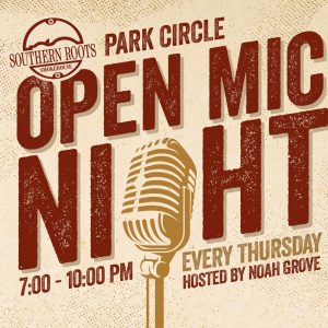 Open Mic Night with Noah Grove - Southern Roots Smokehouse