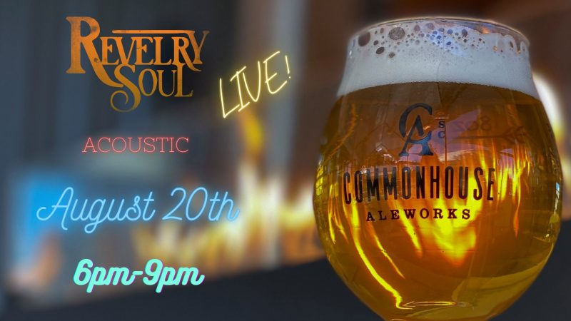 Revelry Soul at Commonhouse Aleworks
