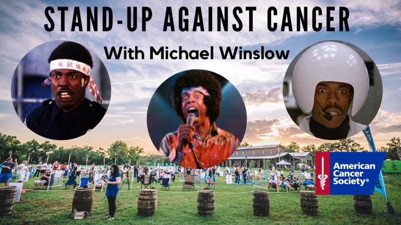 Stand-Up Against Cancer with Michael Winslow
