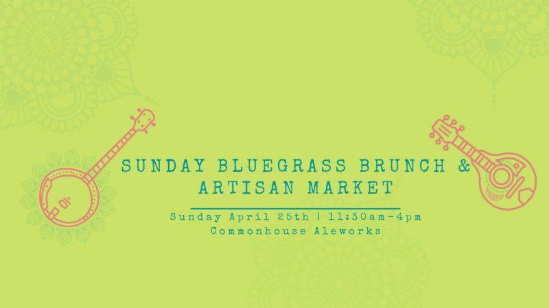 Sunday Bluegrass Brunch & Artisan Market