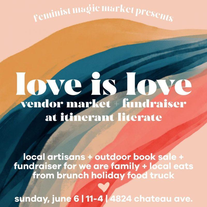 Love is Love - Feminist Magic Market