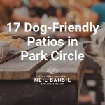 17 Dog-Friendly Patios in Park Circle - Real Deal with Neil