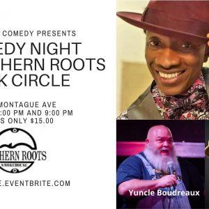 Comedy Night at Southern Roots Park Circle