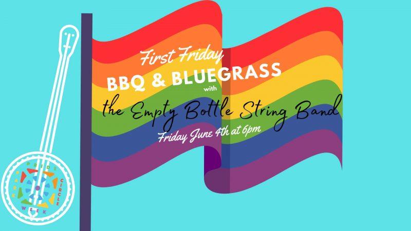First Friday BBQ and Bluegrass