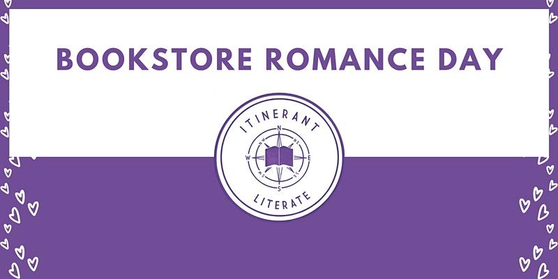 Itinerant Literate - Bookstore Romance Day
