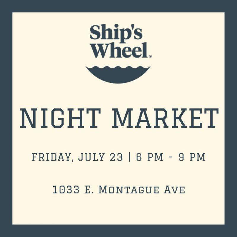 Ship's Wheel Night Market