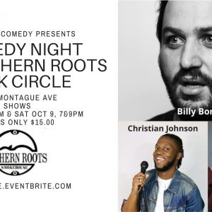 Comedy Night at Southern Roots Park Circle with Billy Bonnell