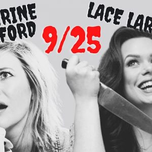 Comedy at The Sparrow with Lace Larrabee and Katherine Blanford