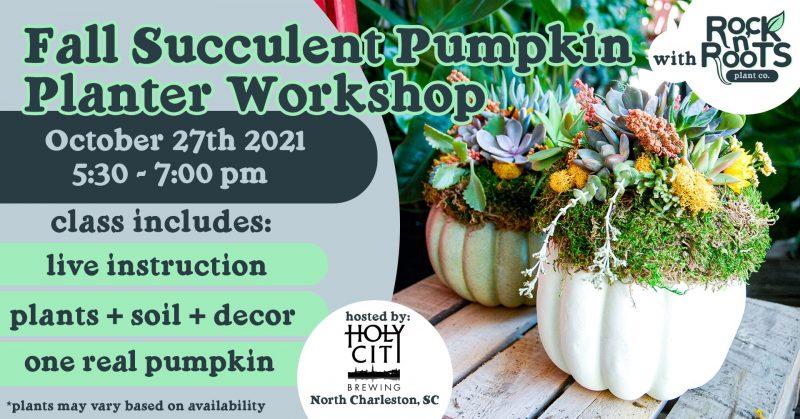 Fall Succulent Pumpkin Planter Workshop