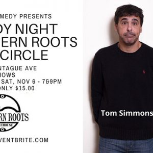 Comedy Night at Southern Roots Park Circle with Tom Simmons