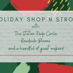 Holiday Shop N' Stroll